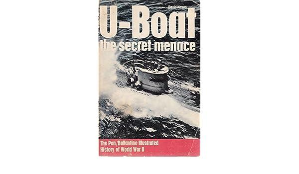 History of 2nd World War David 0345097327 U-boat: The Secret Menace by Mason