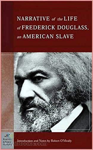 Narrative of the Life of Frederick Douglass [Modern library classics] (Annotated) (English Edition)