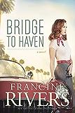 Bridge to Haven (English Edition)
