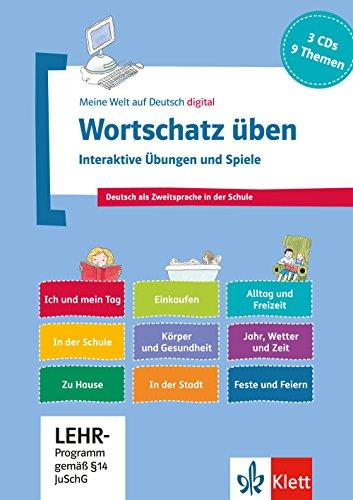 Wortschatz üben: Interaktive Übungen und Spiele: 3 CD-ROMs + Booklet (Meine Welt auf Deutsch)