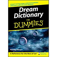 Dream Dictionary For Dummies (English Edition)