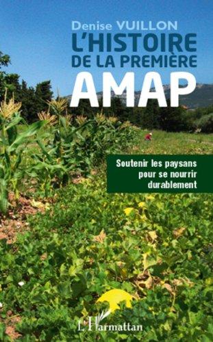 Histoire de la première AMAP: Soutenir les paysans pour se nourrir durablement