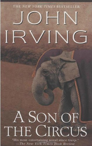 A Son of the Circus (Ballantine Reader's Circle) by John Irving (1997-06-23)