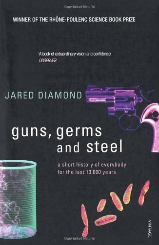 Guns, Germs and Steel: A short history of everybody for the last 13,000 years by Diamond, Jared on 30/04/1998 New edition