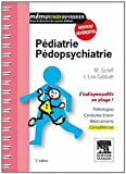 Pédiatrie-pédopsychiatrie: L'indispensable en stage (French Edition)
