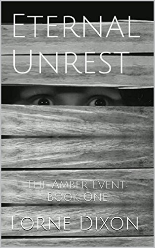 Eternal Unrest: The Amber Event: Book One (English - Halloween-events Scary