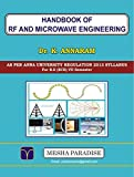 This book covers all five units of RF and Microwave Engineering subject as per Anna University 2013 regulation. [ EC 6701] [For B.E (ECE) 7th semester students of Anna University affiliated colleges].