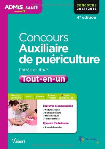 Concours Auxiliaire de puériculture - IFAP - Tout-en-un - Concours 2013/2014 - Admis