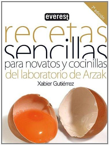 Descargar Libro Recetas sencillas para novatos y cocinillas (Cocina temática) de Gutiérrez Márquez Xabier