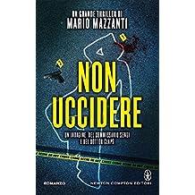 Non uccidere (Le indagini del commissario Sensi e del dottor Claps Vol. 2) (Italian Edition)