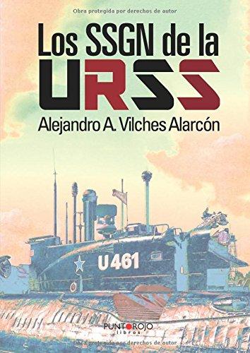 Los SSGN de la URSS par Alejandro Vilches
