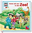 Was ist was mini, Band 07: Komm mit uns in den Zoo!