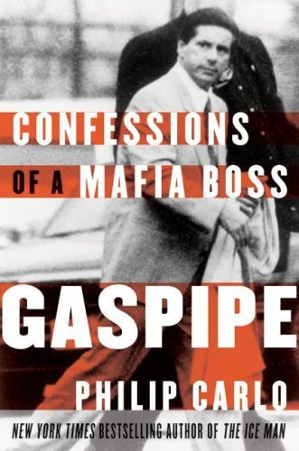 Gaspipe confessions of a mafia boss ebook philip carlo amazon gaspipe confessions of a mafia boss by carlo philip fandeluxe Images