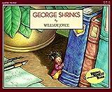 George Shrinks (Reading Rainbow) by William Joyce (1987-02-20)