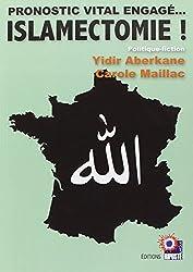 Islamectomie !