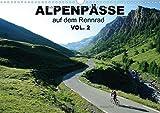 Alpenpässe auf dem Rennrad Vol. 2 (Wandkalender 2015 DIN A3 quer): Ein Fotokalender mit 13 faszinierenden Radsportmotiven in den Alpen (Monatskalender, 14 Seiten)