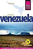 Reise Know-How Venezuela: Reiseführer für individuelles Entdecken - Volker Alsen