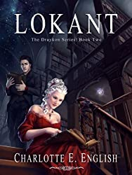 Lokant (The Draykon Series Book 2)