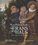 Les portraits de Frans Hals - Une réunion de famille