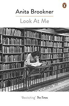 Look At Me by [Brookner, Anita]