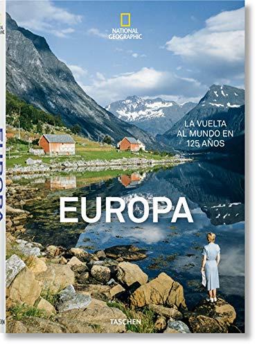 National Geographic. La vuelta al mundo en 125 años. Europa (National Geographic In Spanisch)