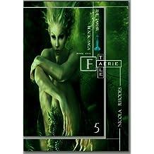 Faerie Tale: Book 4 of The Tamar Black Saga