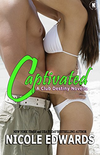 Captivated (Club Destiny)