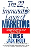 [(22 Immutable Laws of Marketing : Violate Them at Your Own Risk)] [By (author) Al Ries ] published on (May, 1994)