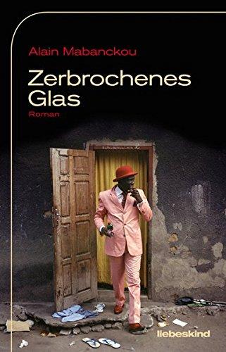 Zerbrochenes Glas: Roman