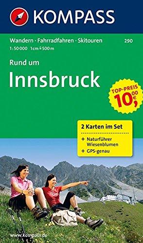 Preisvergleich Produktbild Rund um Innsbruck: Wanderkarten-Set mit Naturführer. GPS-genau. 1:50000 (KOMPASS-Wanderkarten, Band 290)