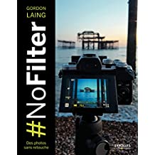 #NoFilter - Des photos sans retouche