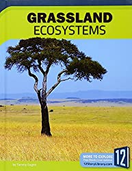 Grassland Ecosystems (Earths Ecosystems)