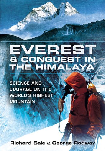 Everest and Conquest in the Himalaya: Science and Courage on the World's Highest Mountain (English Edition)