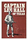 Captain Lee Hall of Texas / by Dora Neill Raymond; with illustrations by Louis Lundean and Frederic Remington