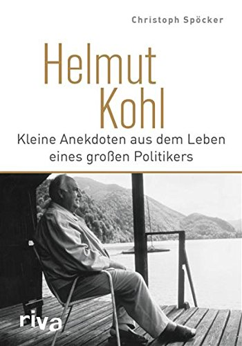 Helmut Kohl: Kleine Anekdoten aus dem Leben eines großen Politikers