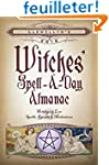 Llewellyn's Witches' Spell-a-Day Alma...