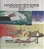 Les fourmis maçonniques, Tome 2 : Masonic's'trips
