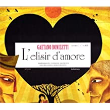 L'elisir d'amore. Con CD Audio