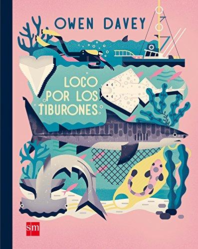 Loco por los tiburones por Owen Davey