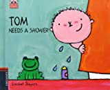 Tom Needs A Shower (Tom (English Readers))