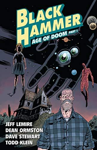 Black Hammer Vol. 3: Age Of Doom Part One por Jeff Lemire