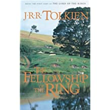 The Fellowship of the Ring (The Lord of the Rings, Part 1) by J.R.R. Tolkien (2001-09-19)