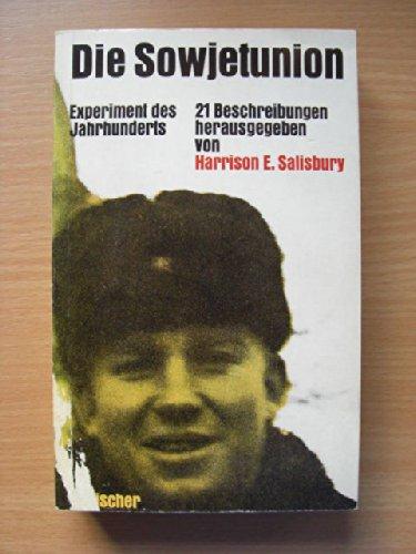 Die Sowjetunion. Experiment des Jahrhunderts. 21 Beschreibungen.