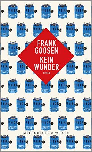 Buchseite und Rezensionen zu 'Kein Wunder: Roman' von Frank Goosen