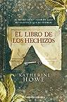 El libro de los hechizos par Howe