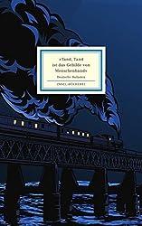»Tand, Tand ist das Gebilde von Menschenhand«: Deutsche Balladen (Insel-Bücherei)