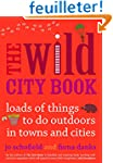 Wild Cities: Fun Things to do Outdoor...