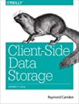 Client-Side Data Storage: Keeping It...
