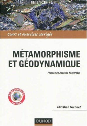 Mtamorphisme et godynamique : Cours et exercices corrigs