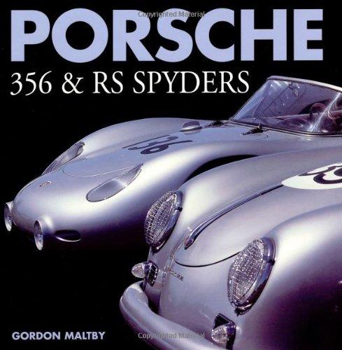 Porsche: 356 & Rs Spyders